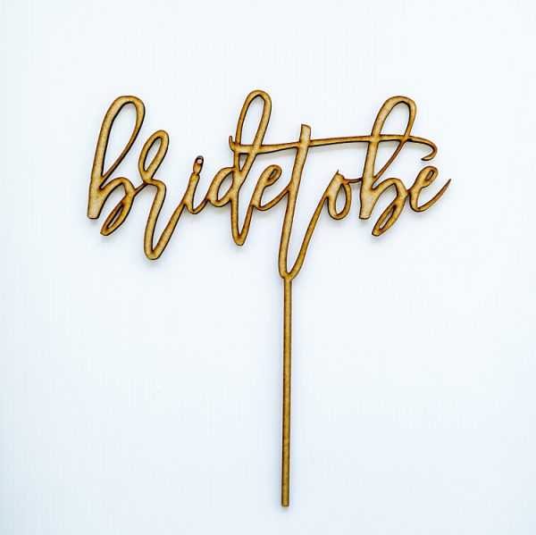 Bride to Be | Cake Topper